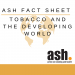 Tobacco and the Developing World